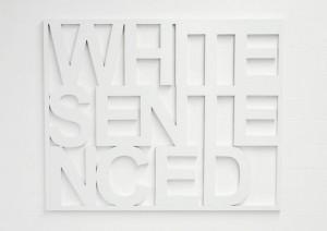 White Sentenced,